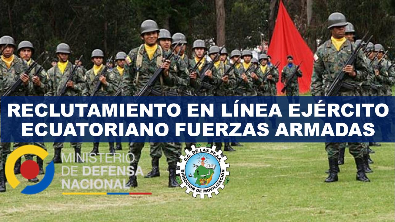 Reclutamiento en línea Ejército Ecuatoriano - Fuerzas Armadas