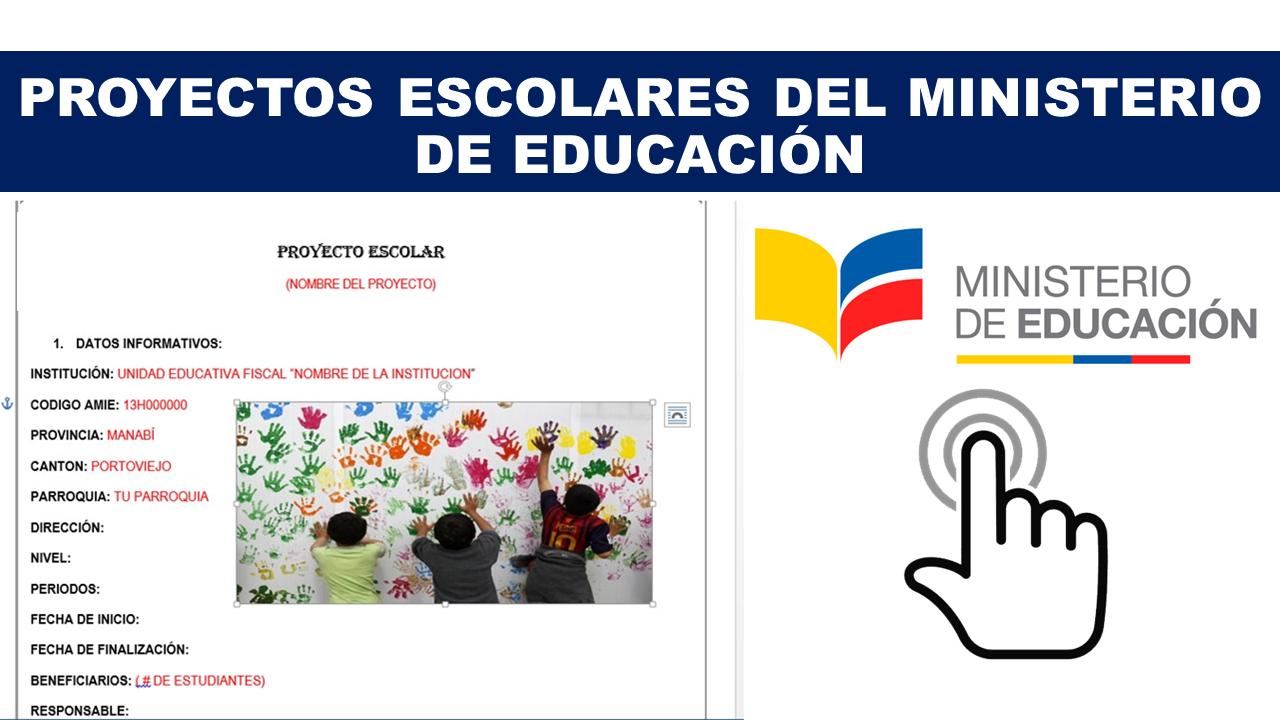 Proyectos Escolares del Ministerio de Educación