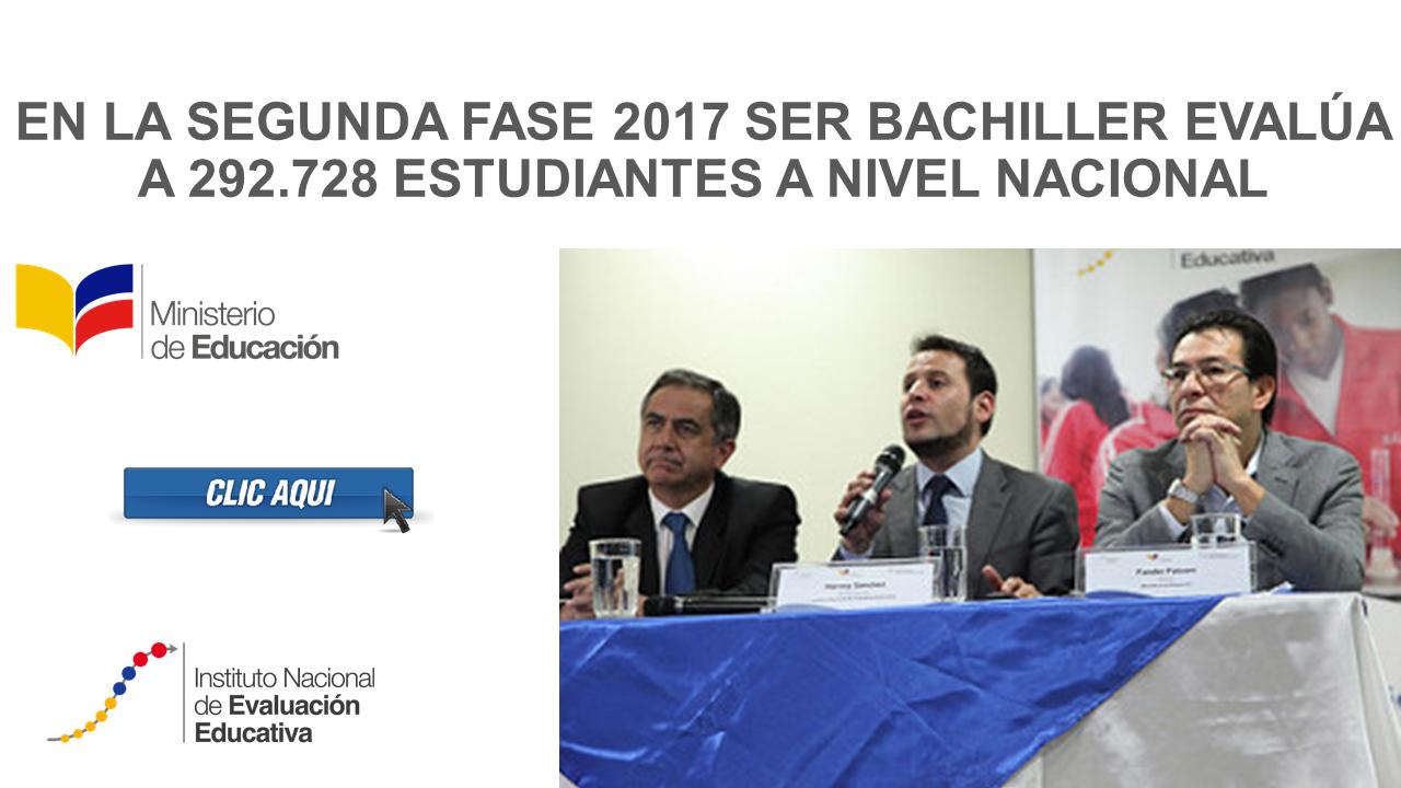 En la segunda fase 2017 Ser Bachiller evalúa a 292.728 estudiantes a nivel nacional