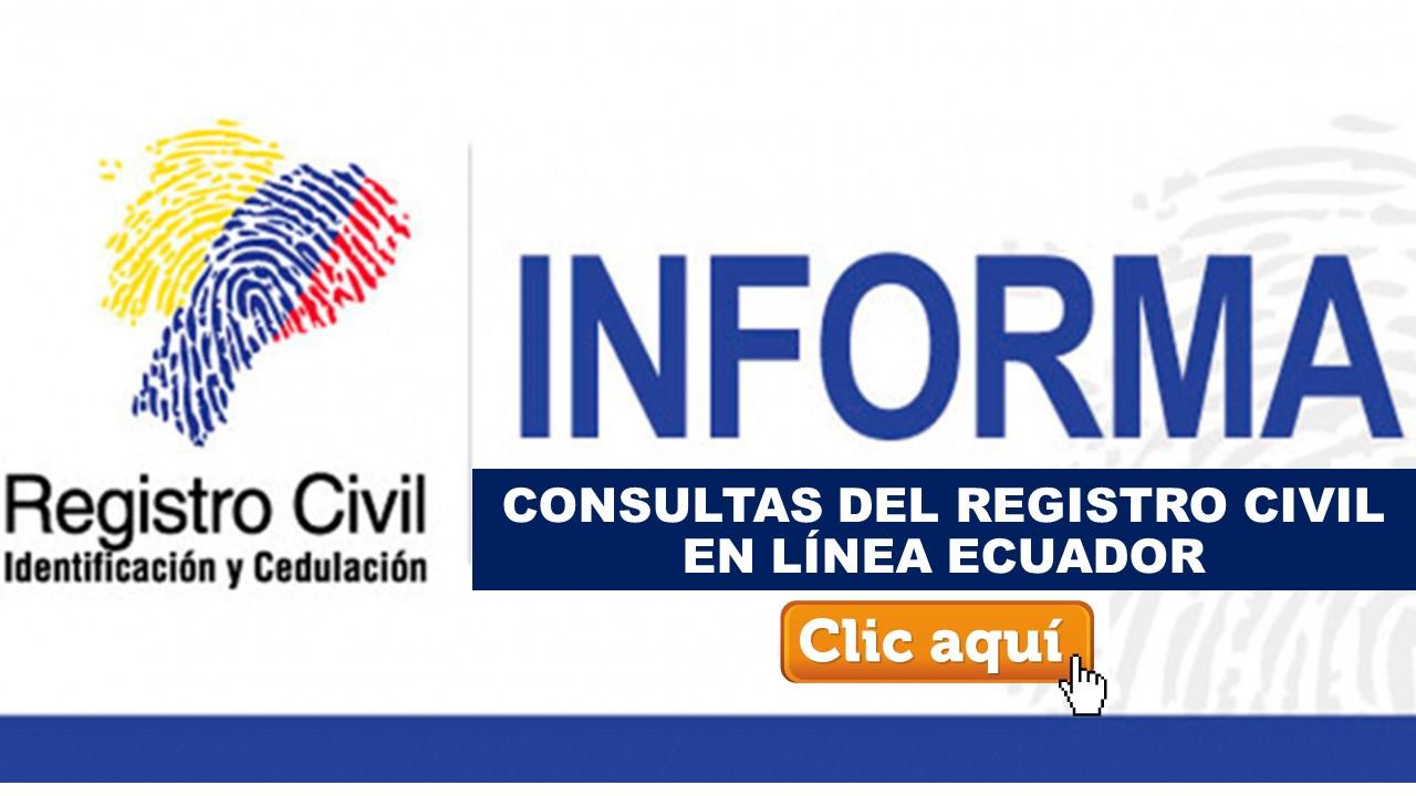 Consultas del Registro Civil en línea Ecuador
