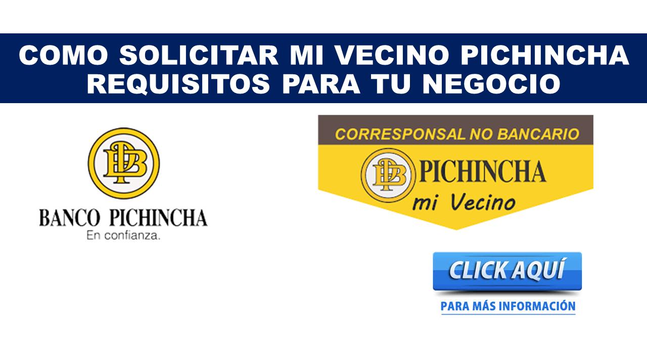 Como Solicitar Mi Vecino Pichincha Requisitos para tu negocio