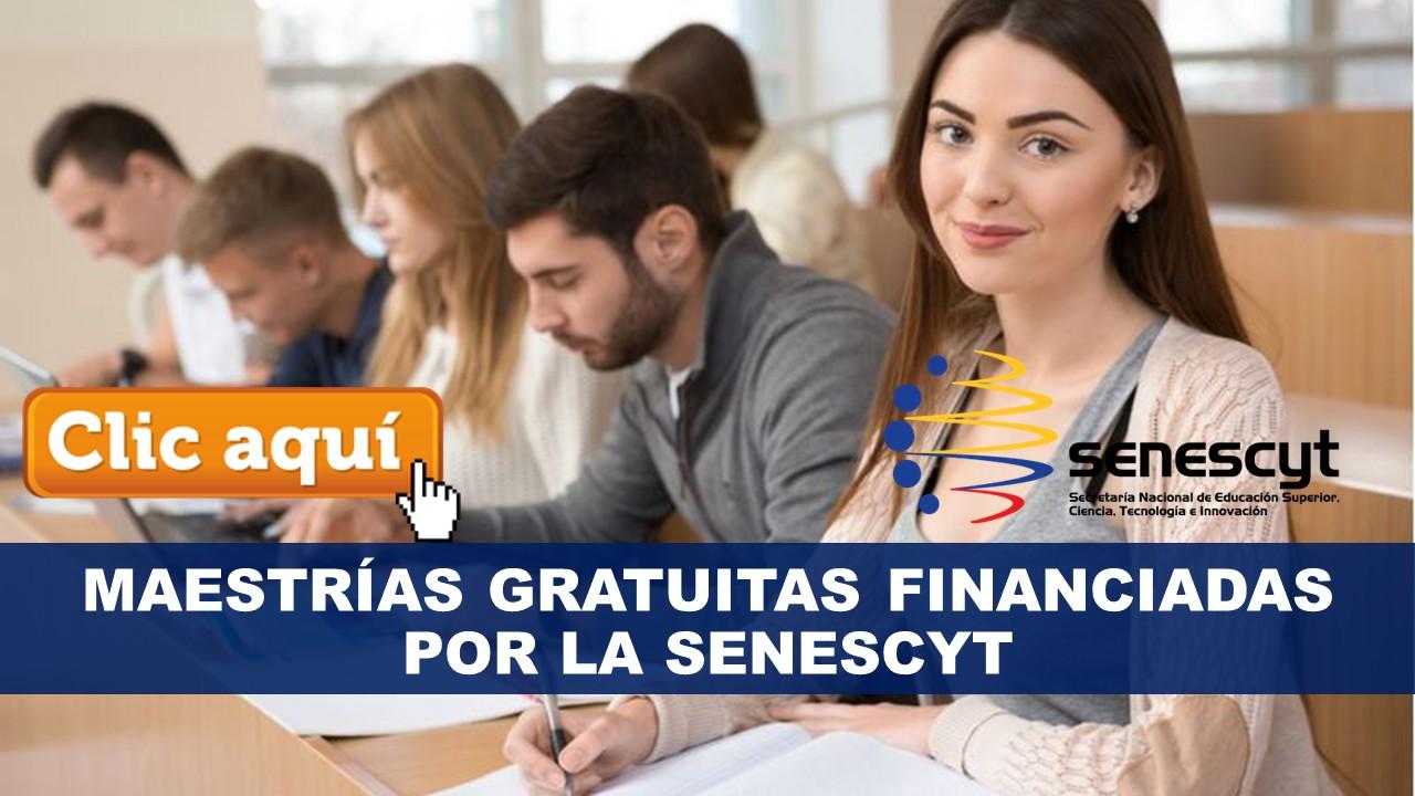 Maestrías Gratuitas Financiadas por la Senescyt