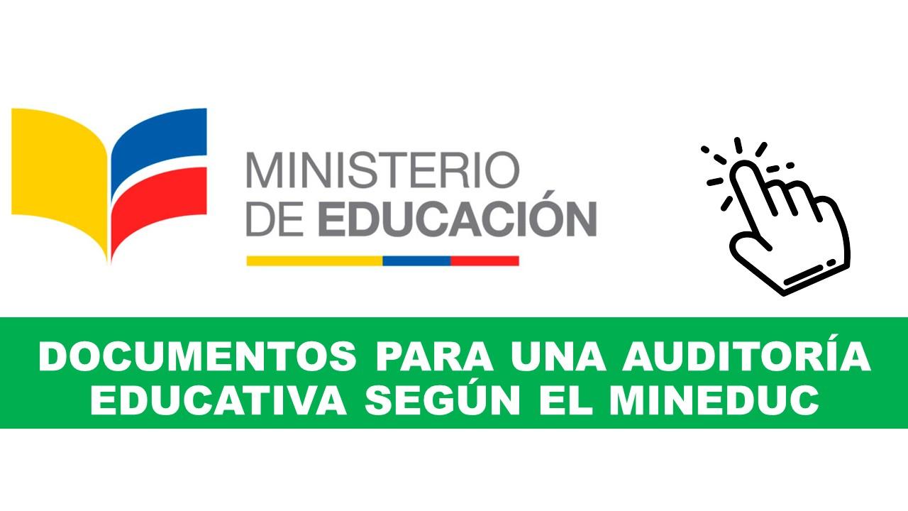 Documentos para una Auditoría Educativa Mineduc