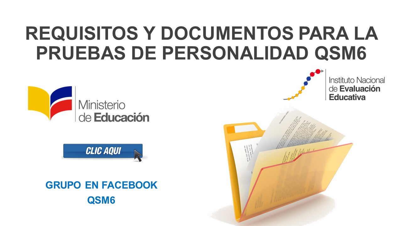 Requisitos y Documentos para la Prueba de Personalidad QSM6