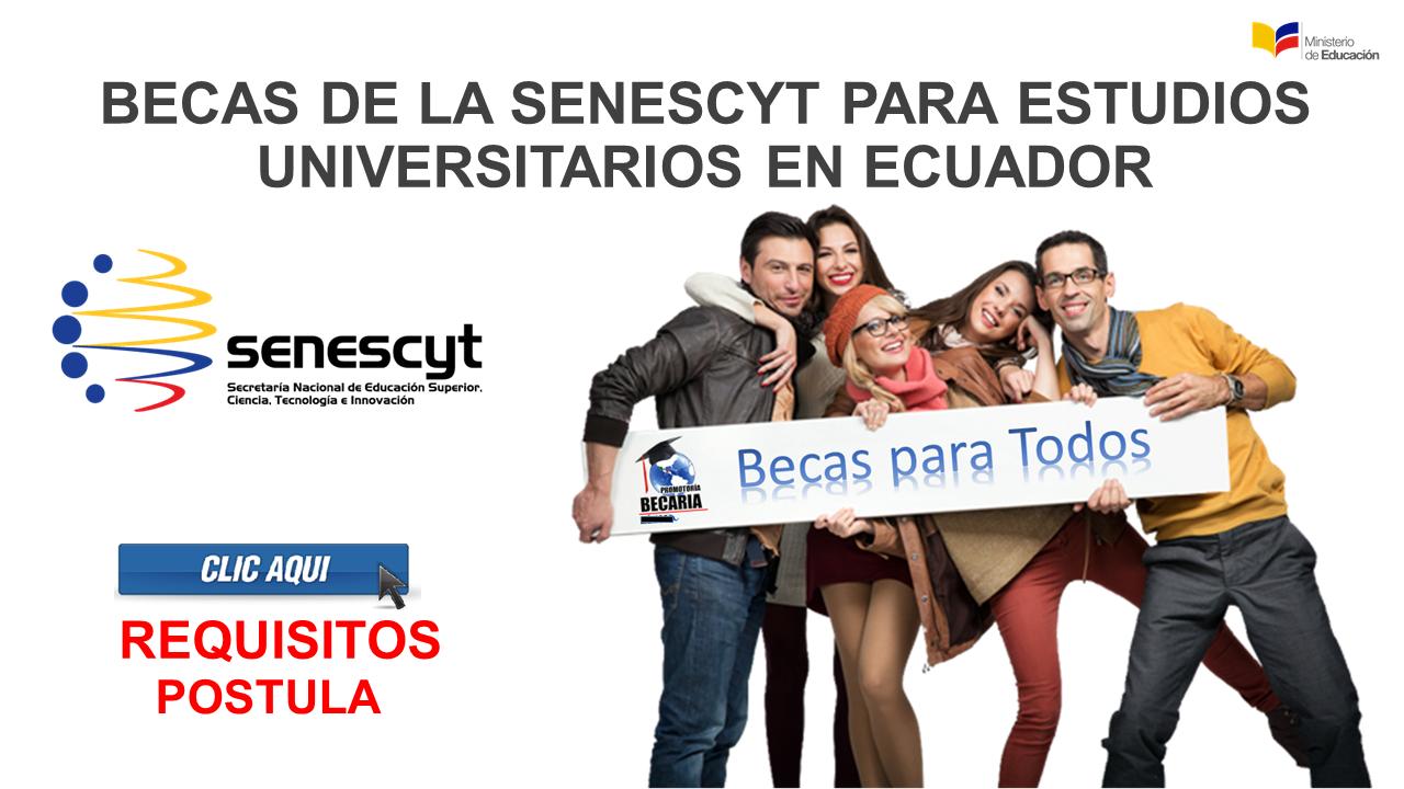 Becas de La Senescyt para Estudios Universitarios en Ecuador-Requisitos