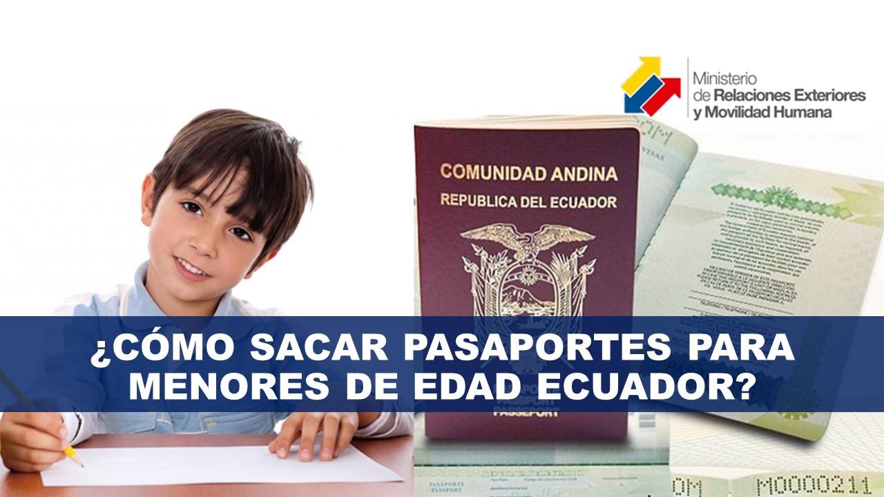 Como sacar Pasaportes para Menores de Edad Ecuador