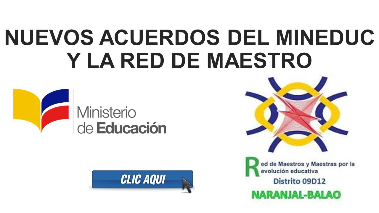 Nuevos Acuerdos del MINEDUC y la Red de Maestro