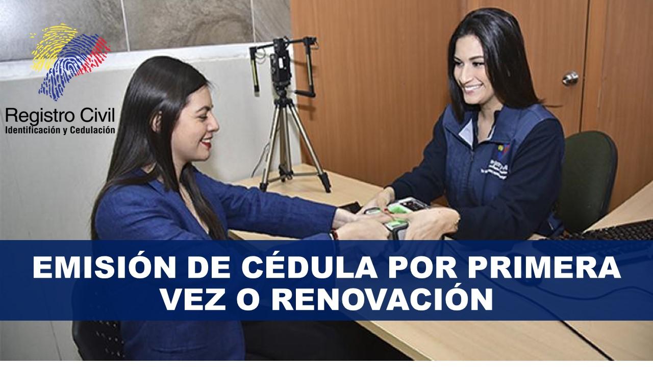 Emisión de cédula por primera vez o renovación