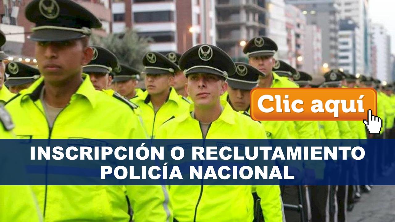 Reclutamiento en linea Policía Nacional Ecuador