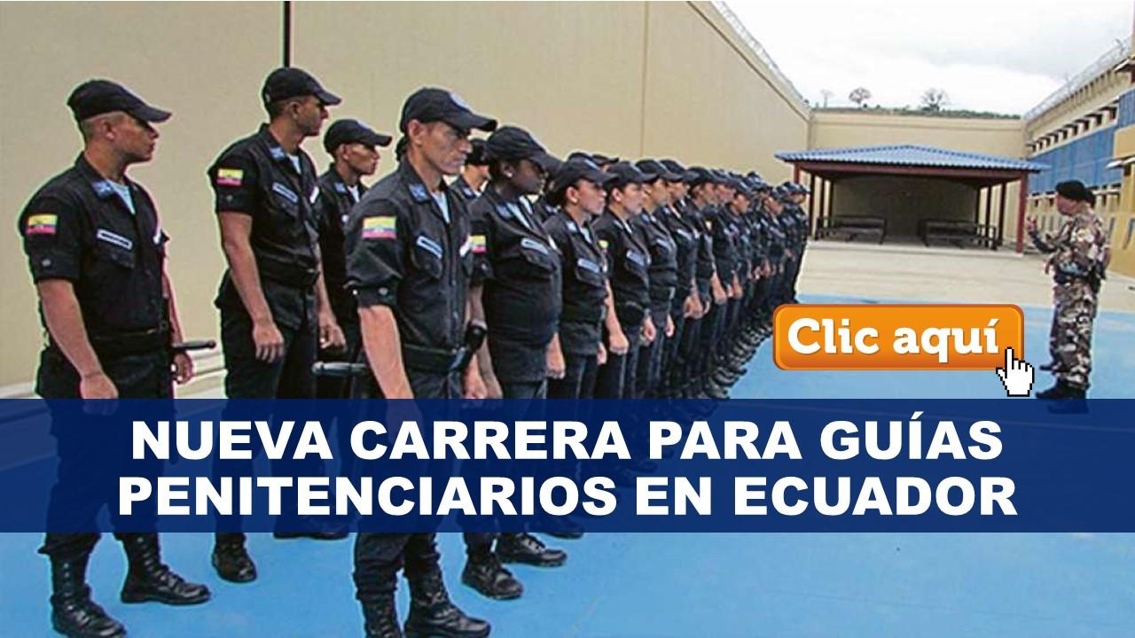 Nueva Carrera para Guías Penitenciarios en Ecuador