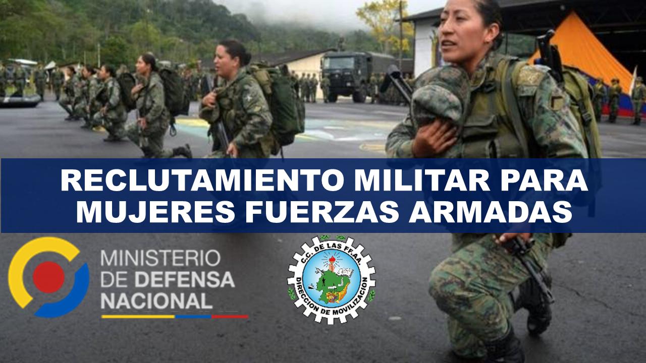 Reclutamiento Militar para Mujeres Fuerzas Armadas