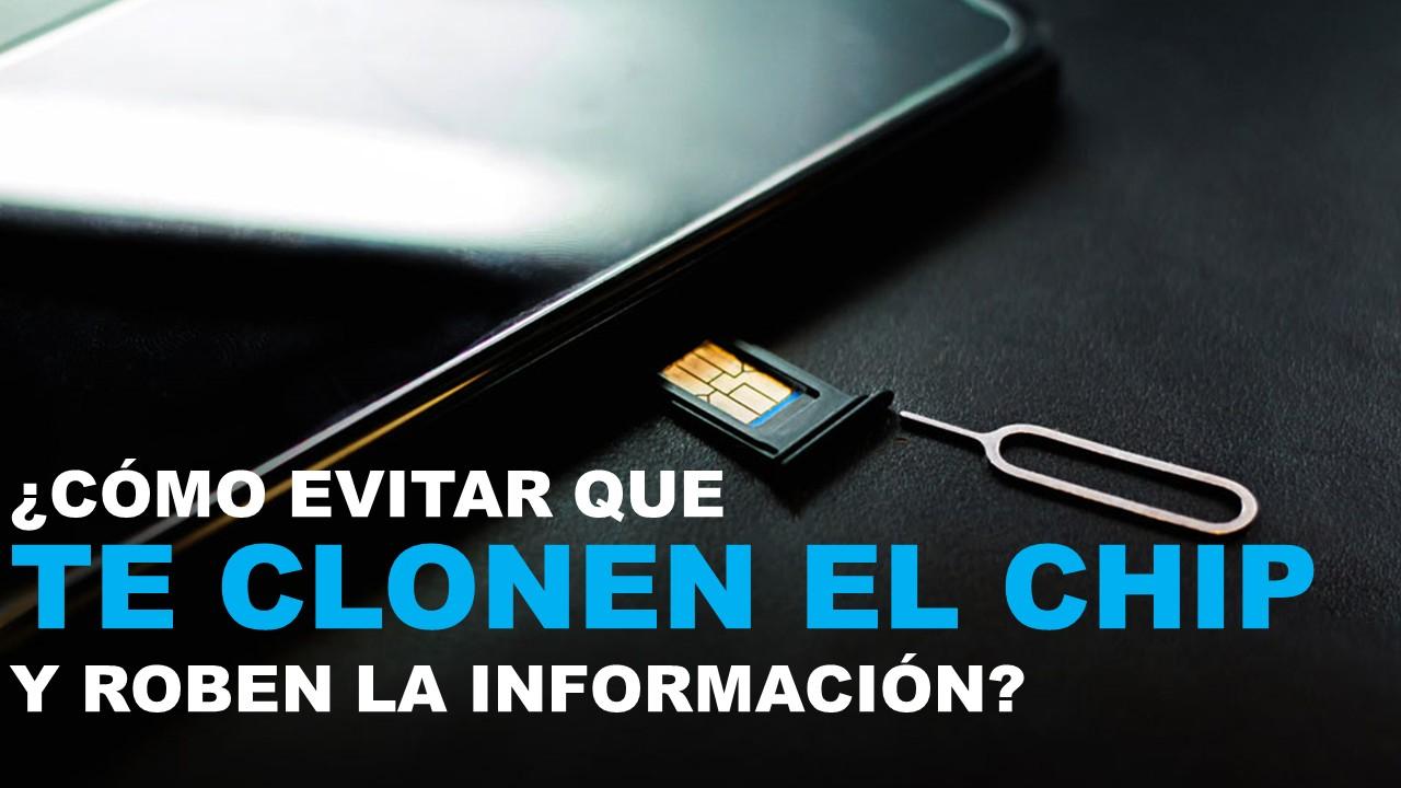 ¿Cómo evitar que te clonen el chip y te roben la información?