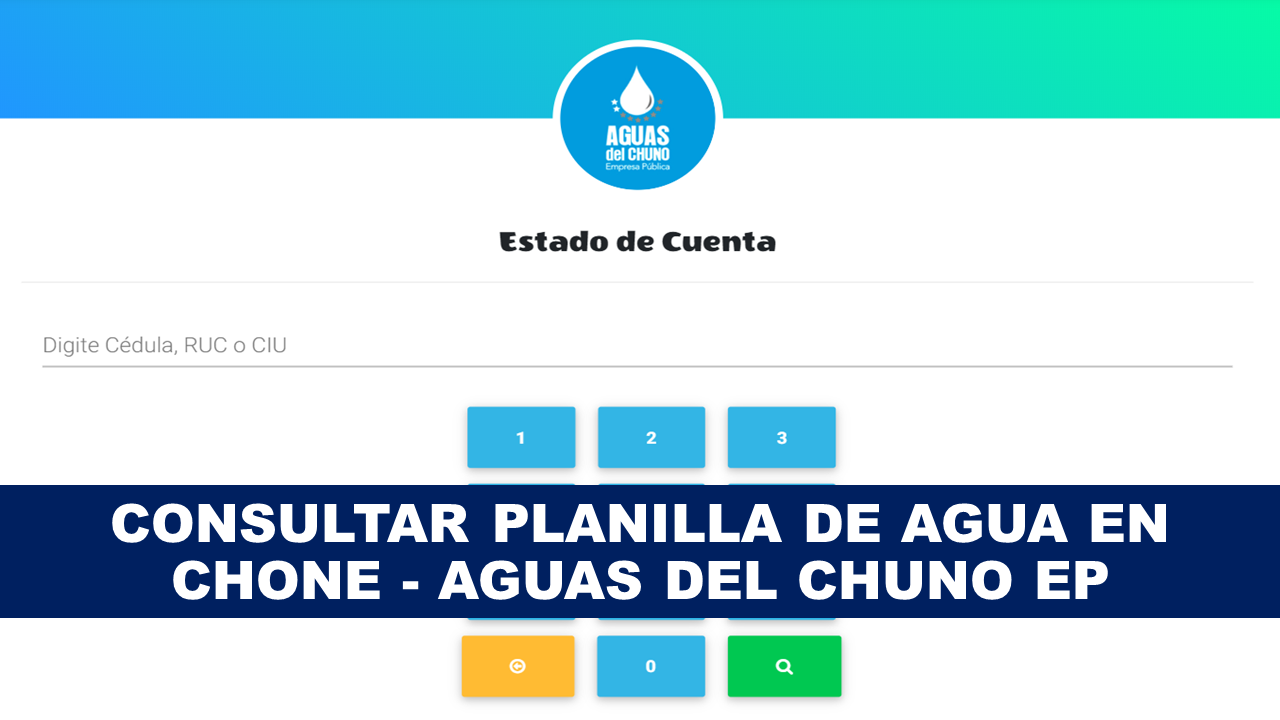 Consultar planilla de agua Chone - Aguas del Chuno EP