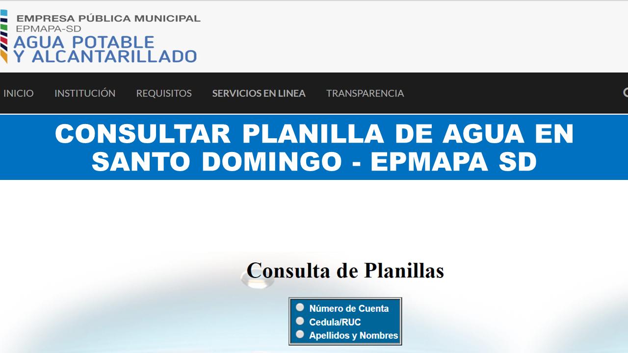 Consultar planilla de agua en Santo Domingo - EPMAPA SD