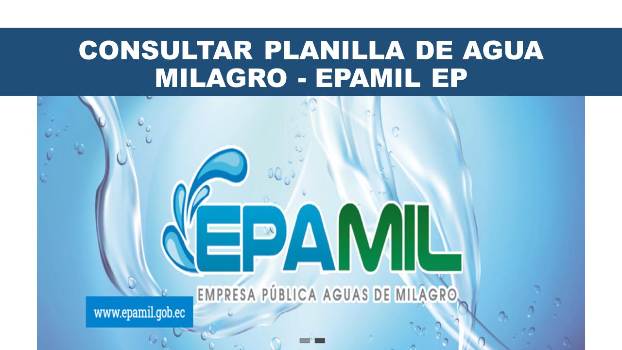 Consultar planilla de agua Milagro - EPAMIL EP