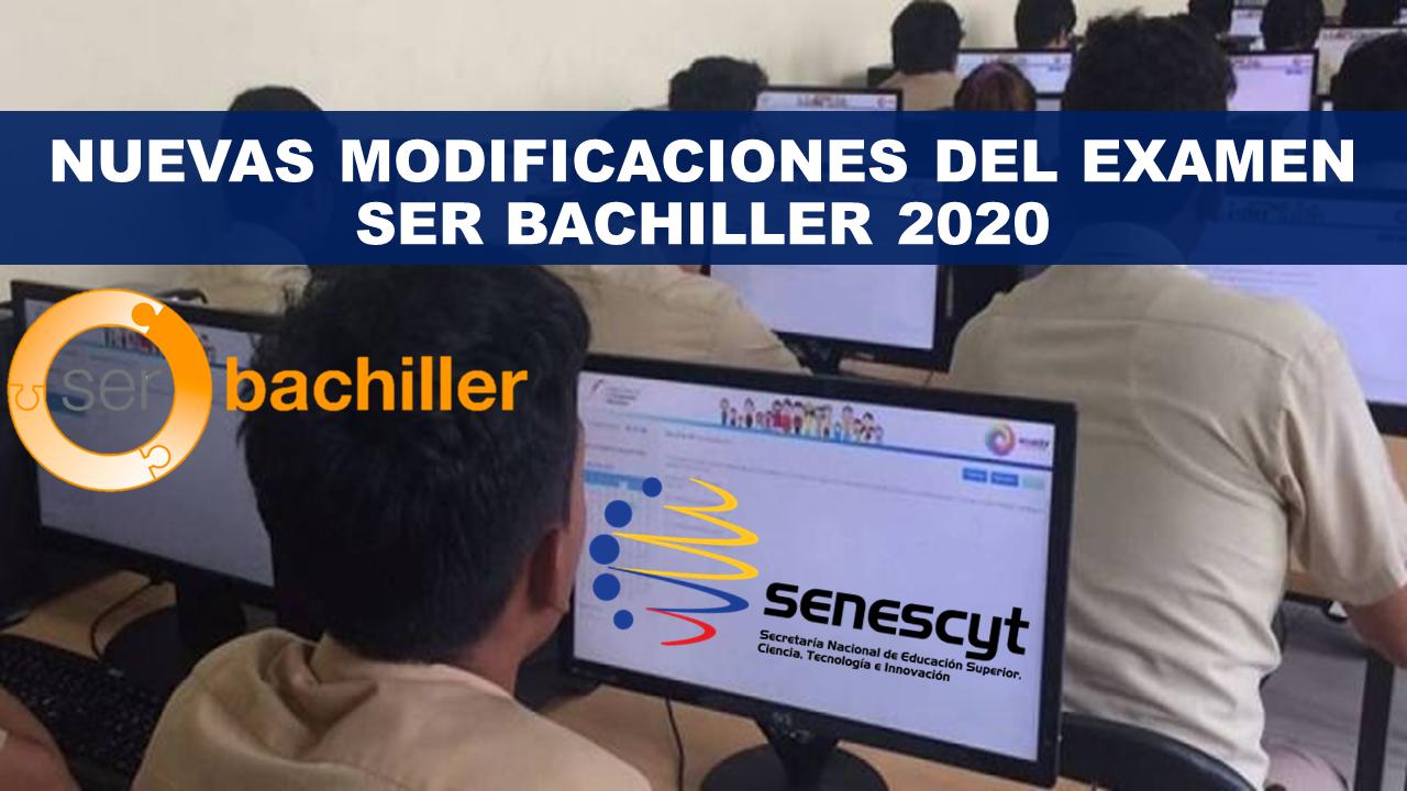 Nuevas Modificaciones del examen Ser Bachiller 2020