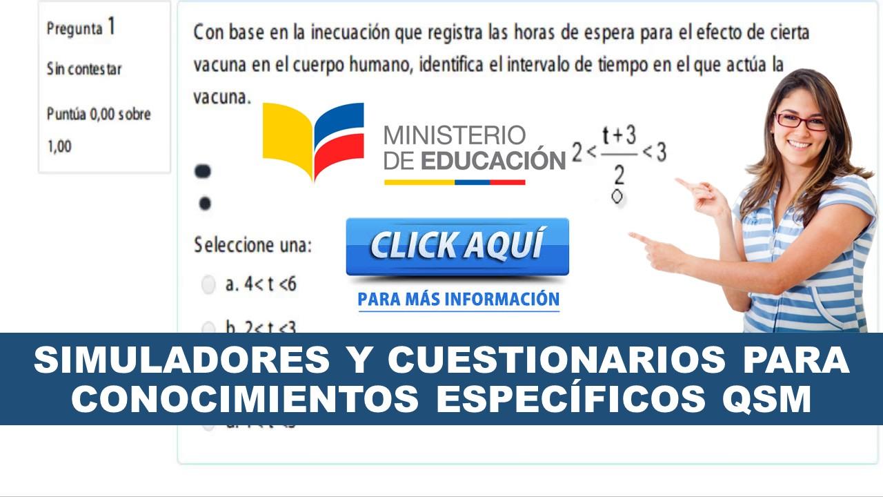 Simuladores y cuestionarios para conocimientos específicos QSM