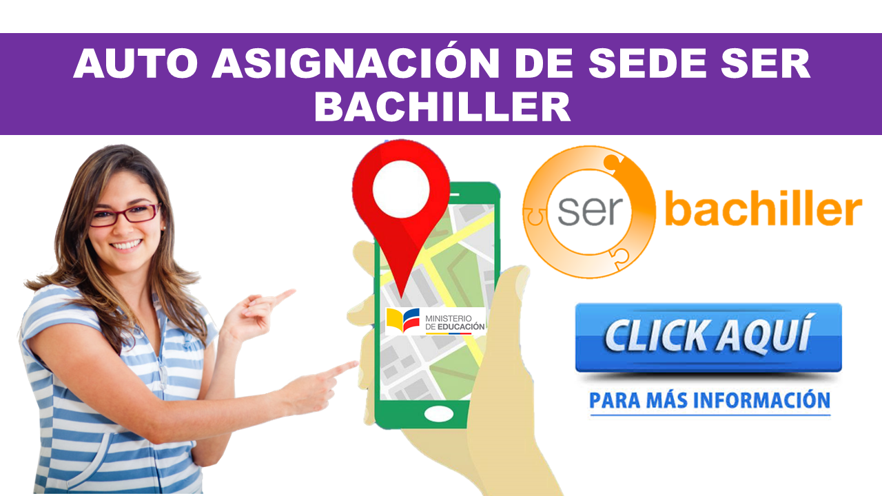Auto Asignación de sede Ser Bachiller 2020