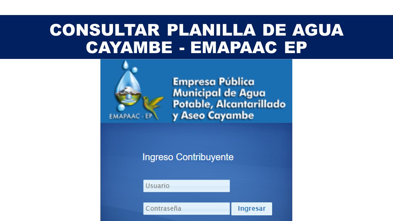 Consultar planilla de agua Cayambe - EMAPAAC EP