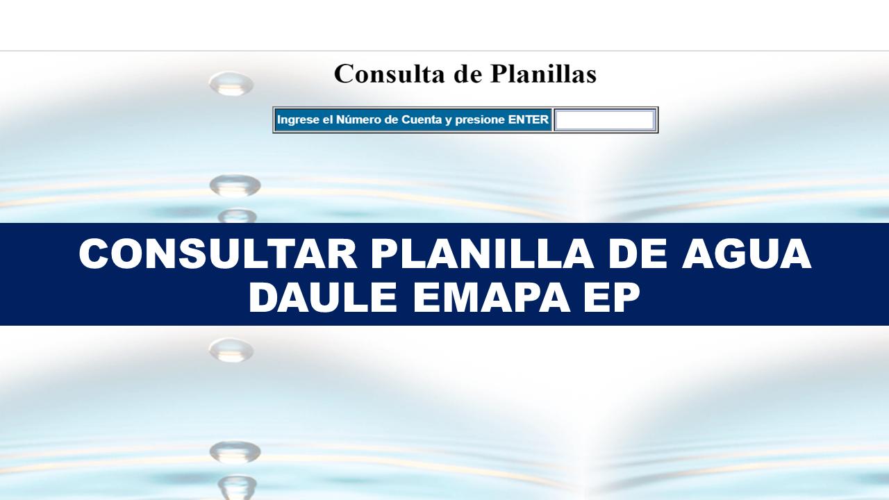 Consultar planilla de agua Daule - EMAPA EP