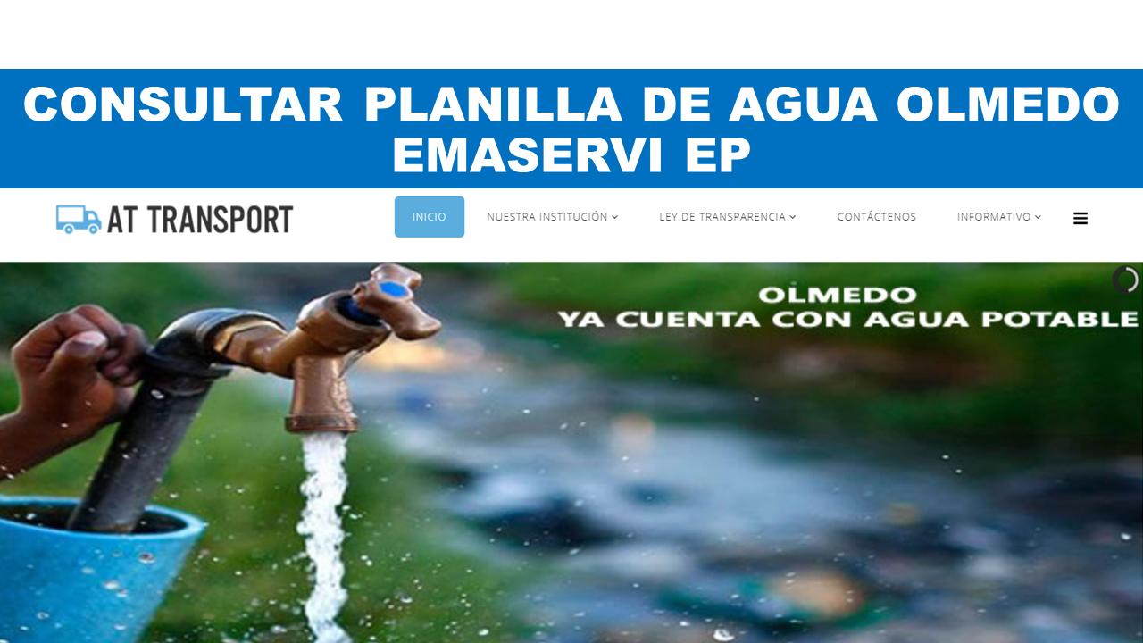 Consultar planilla de agua Olmedo - Emaservi Ep