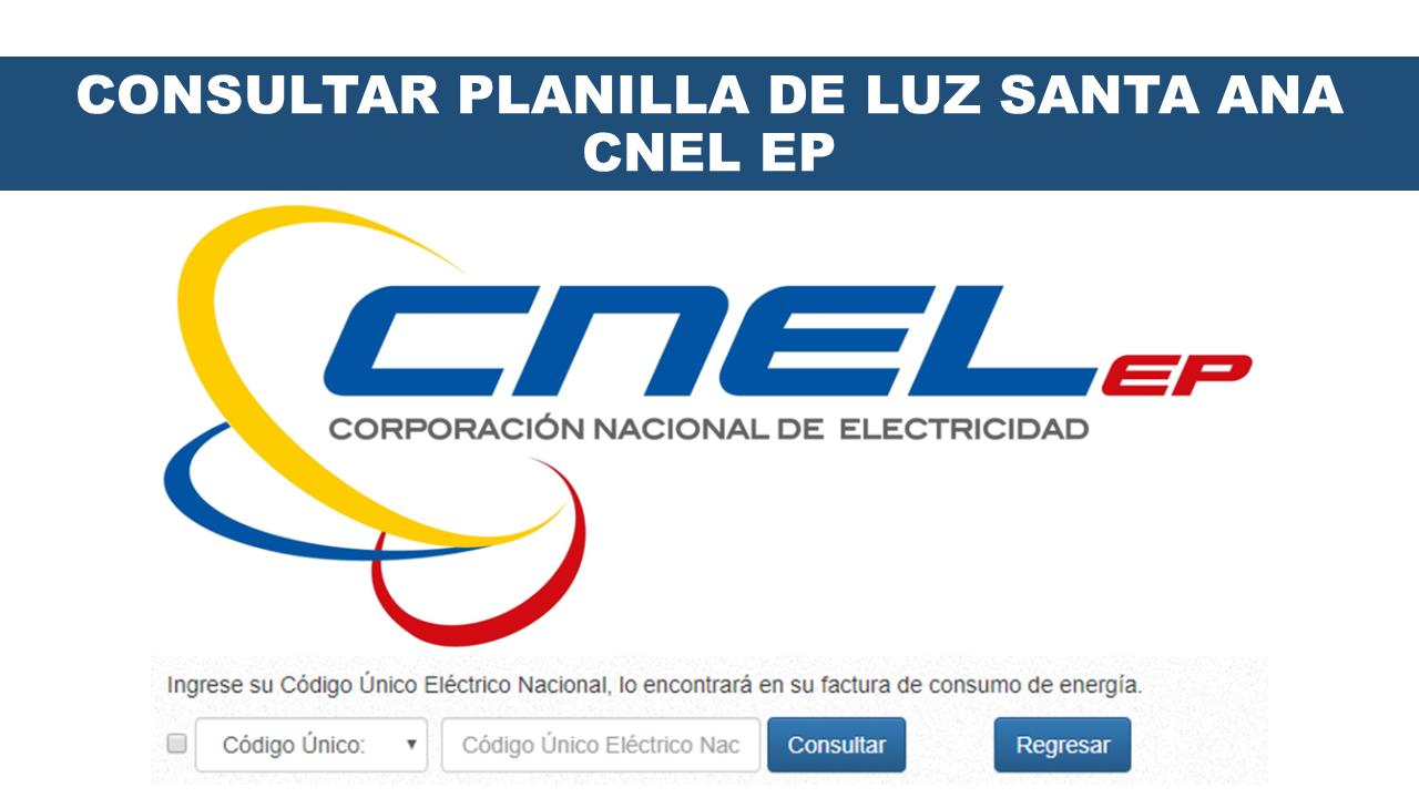 Consultar Planilla de Luz Santa Ana - CNEL EP