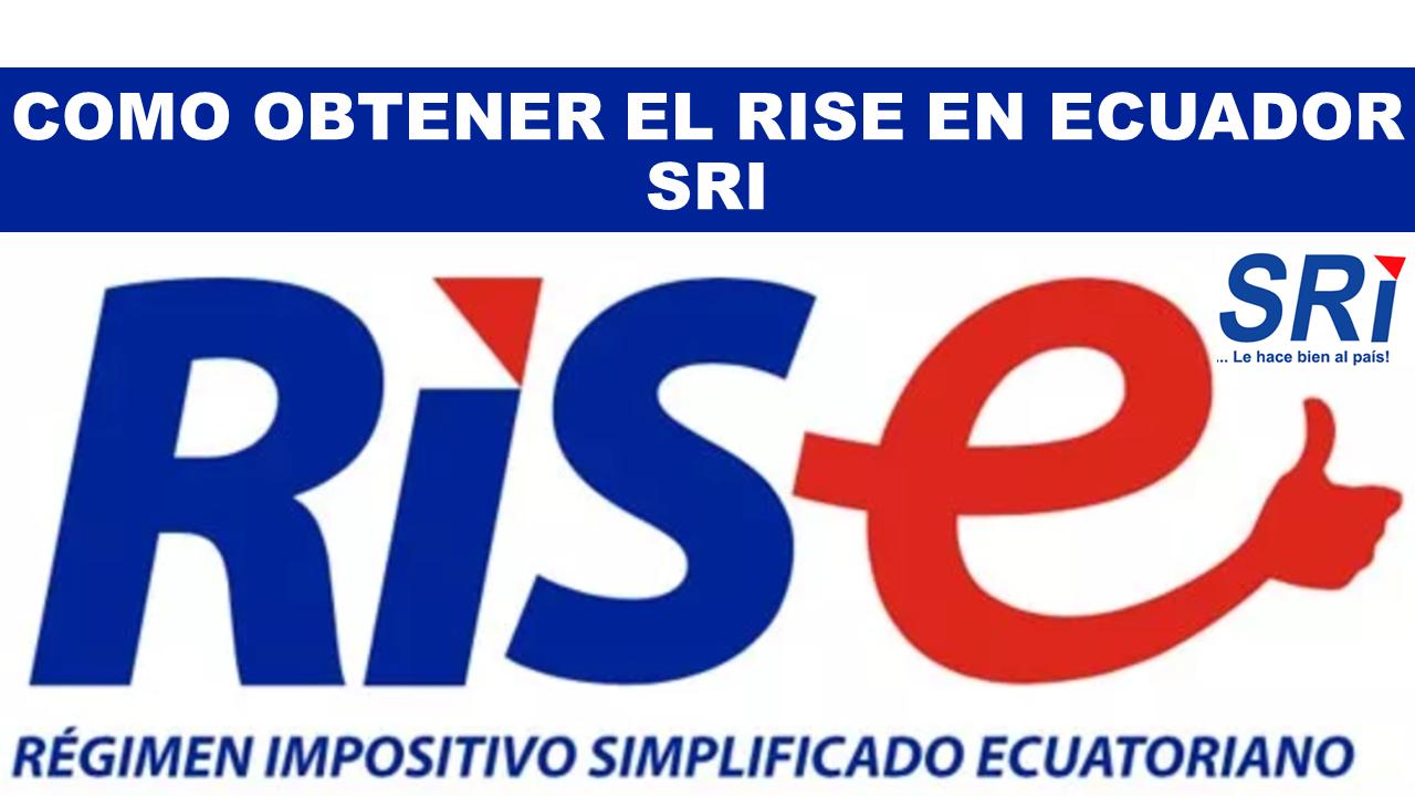 Como Obtener el RISE en Ecuador SRI