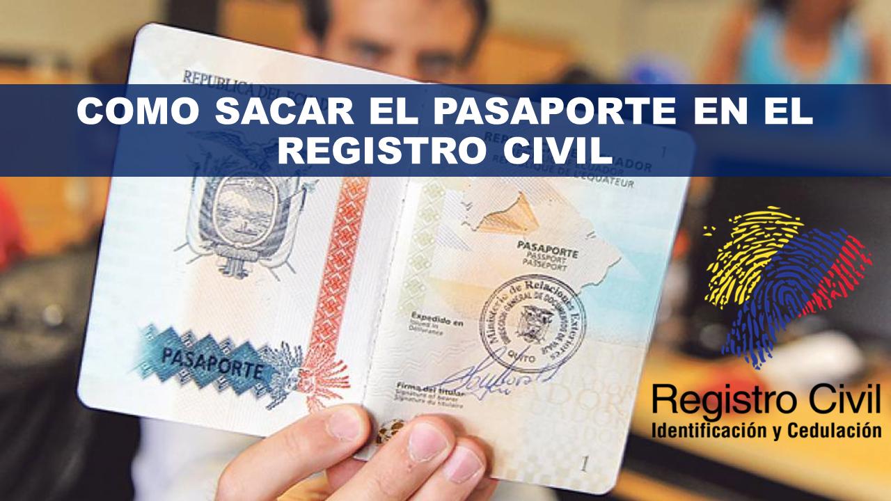 Como sacar el Pasaporte en el Registro Civil