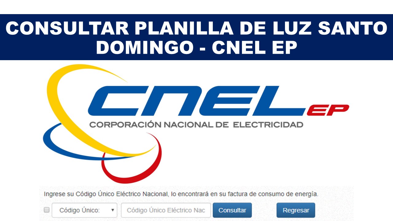 Consultar Planilla de Luz Santo Domingo - CNEL EP