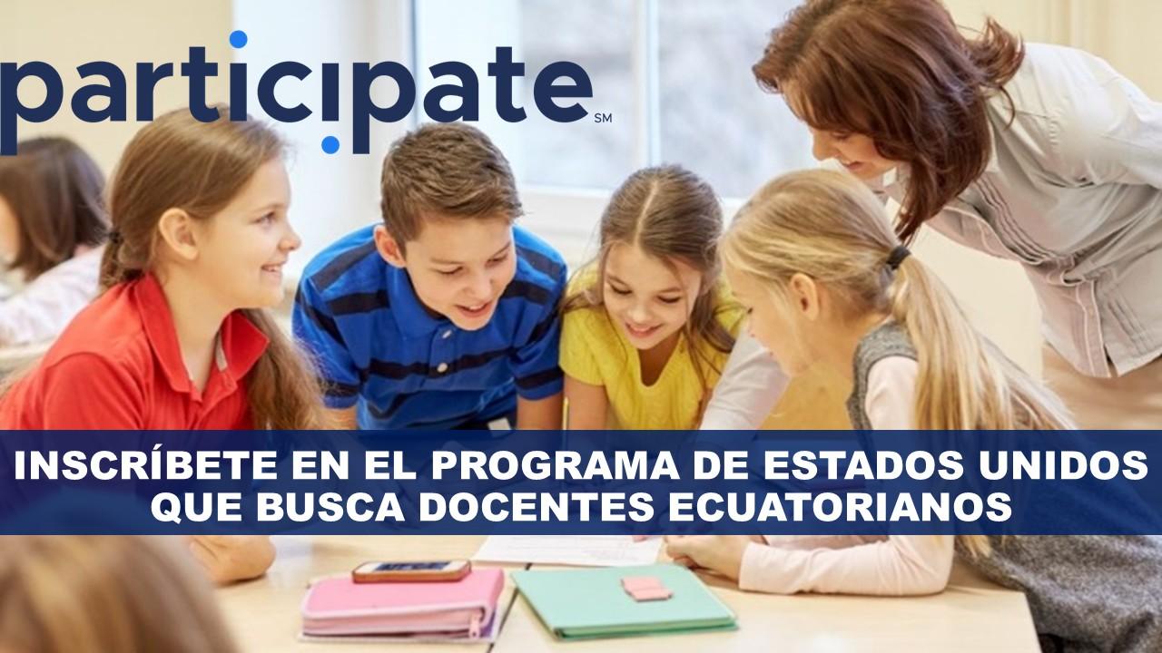 Escuelas de Estados Unidos buscan Docentes Ecuatorianos