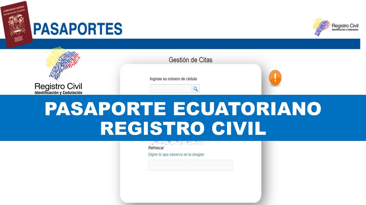 Pasaporte Ecuatoriano - Registro Civil