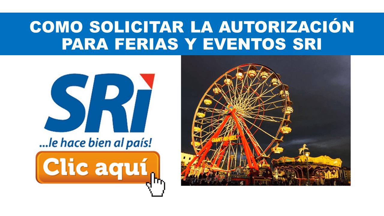 Como solicitar la Autorización para Ferias y Eventos SRI