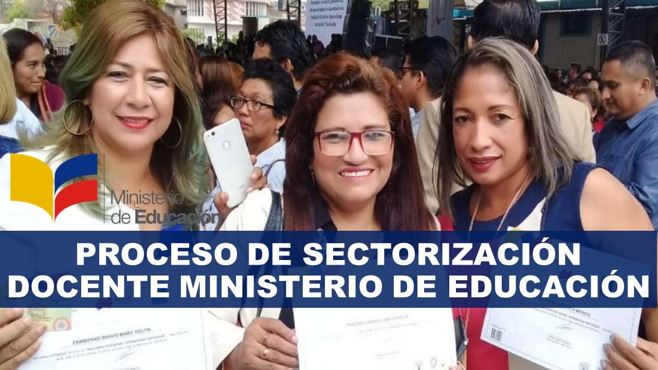 Proceso de Sectorización Docente Ministerio de Educación