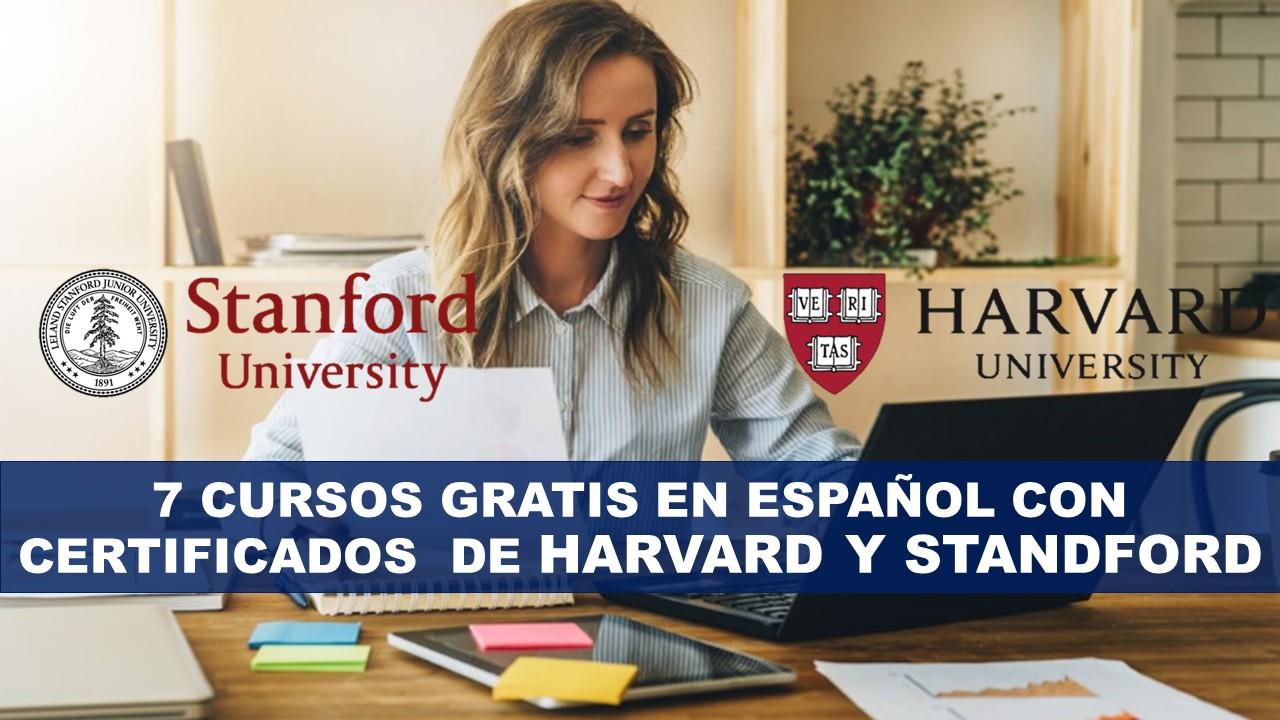 Conoce los 7 Cursos Gratis Online en Español con Certificados De Harvard y Standford