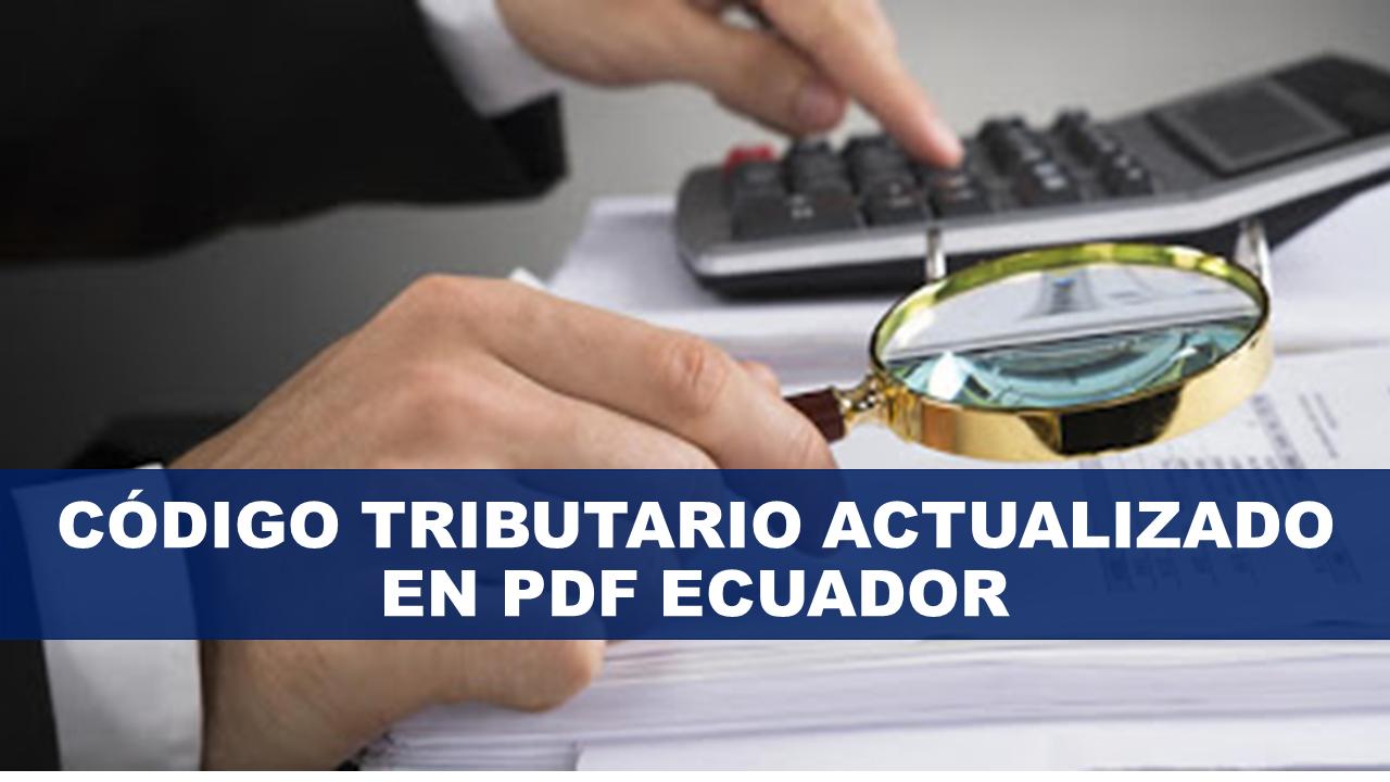 Código Tributario actualizado en PDF Ecuador