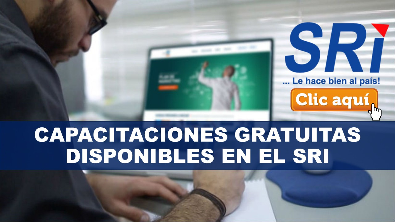 Capacitaciones Gratuitas Disponibles en el SRI