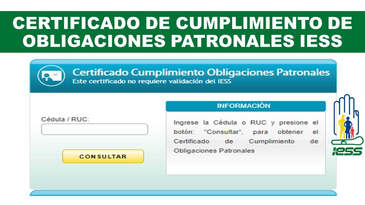 Certificado de Cumplimiento de Obligaciones Patronales IESS