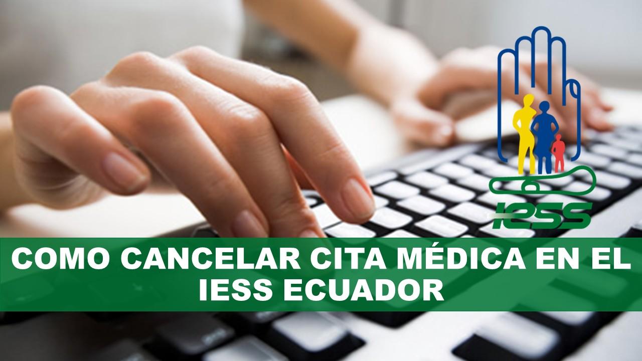 Cancelar Cita Médica en el IESS Ecuador