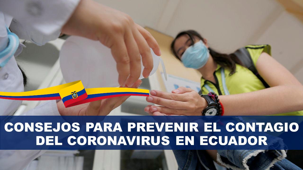 Consejos para Prevenir el Contagio del Coronavirus en Ecuador