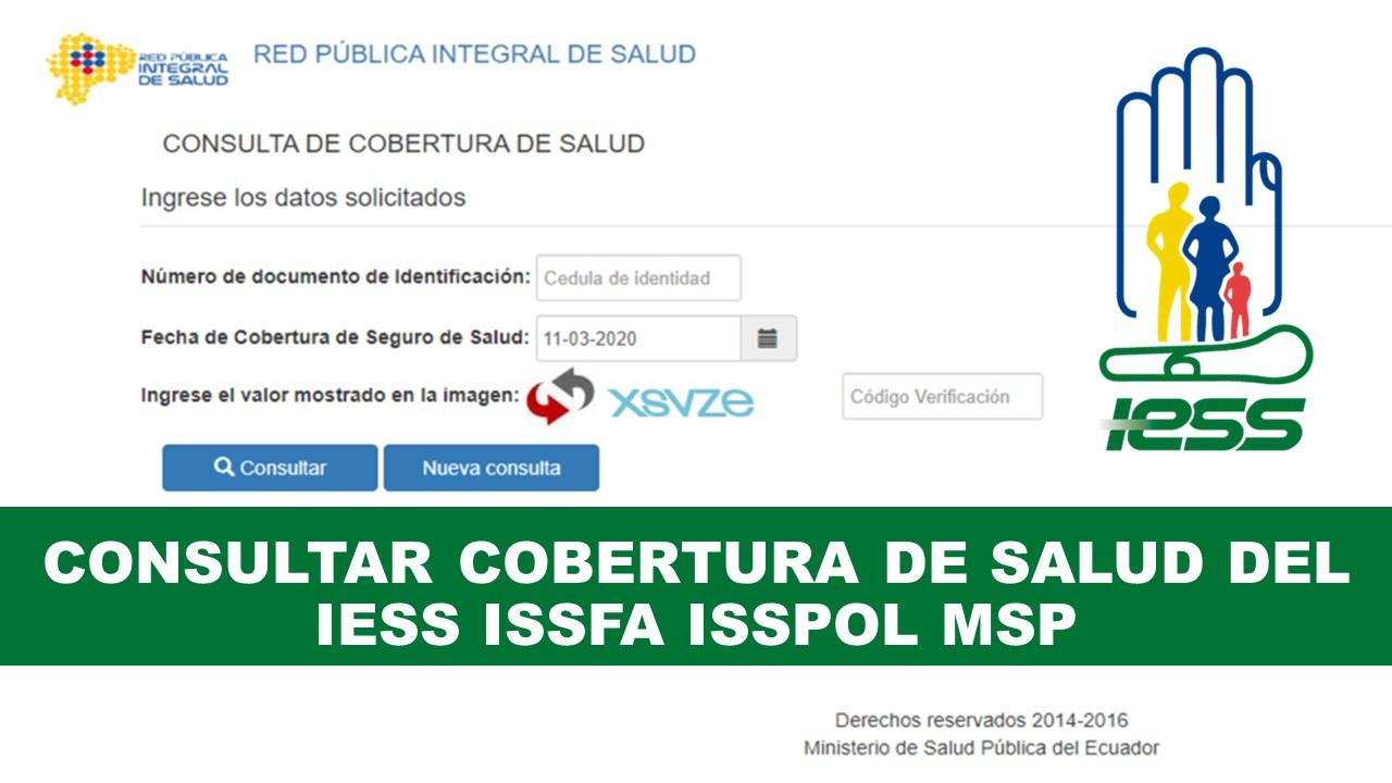 Consultar Cobertura de Salud del IESS ISSFA ISSPOL MSP