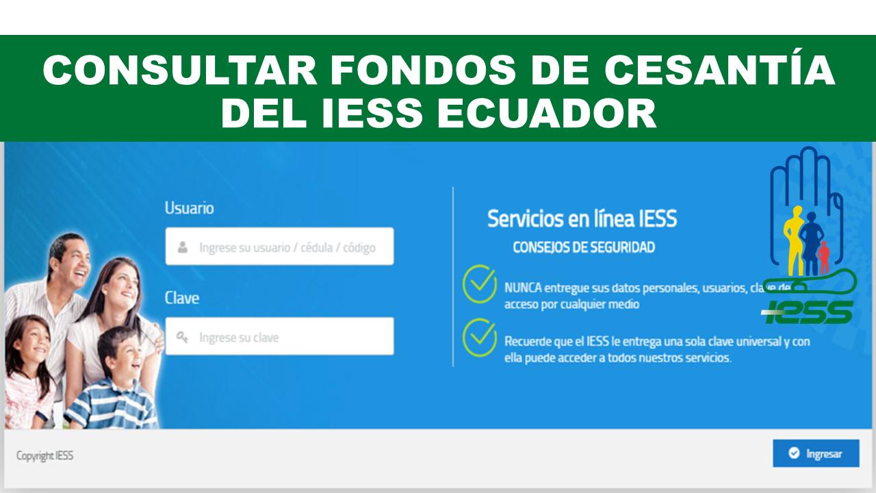 Consultar Fondos de Cesantía del IESS