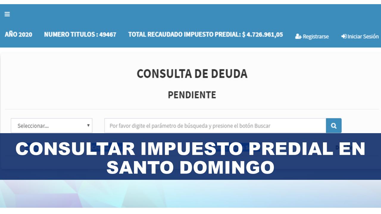 Consultar Impuesto Predial en Santo Domingo
