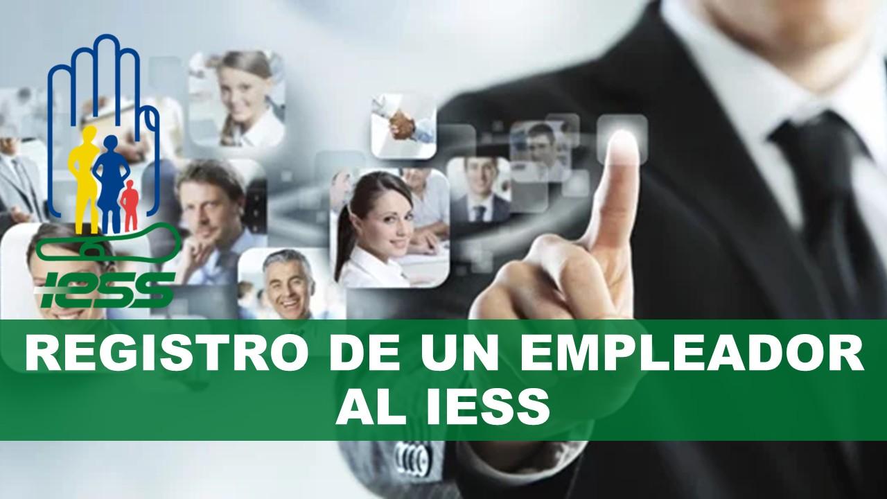 Registro de un Empleador al IESS Ecuador