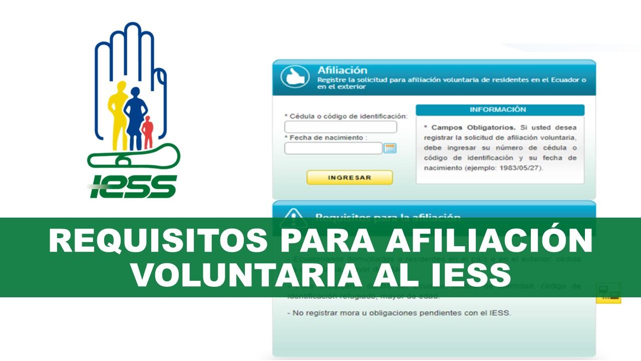 Requisitos para Afiliación Voluntaria al IESS