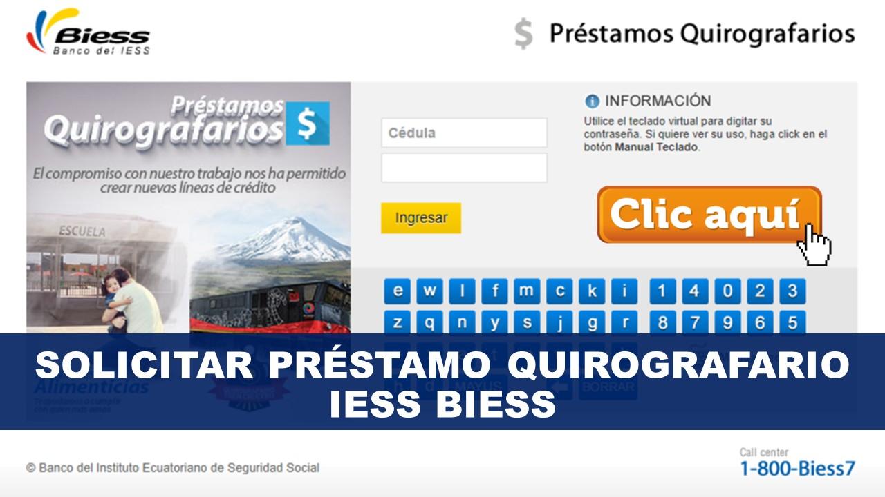 Solicitar Préstamo Quirografario IESS Biess