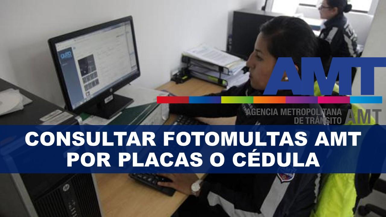 Consultar fotomultas AMT por placas o cédula