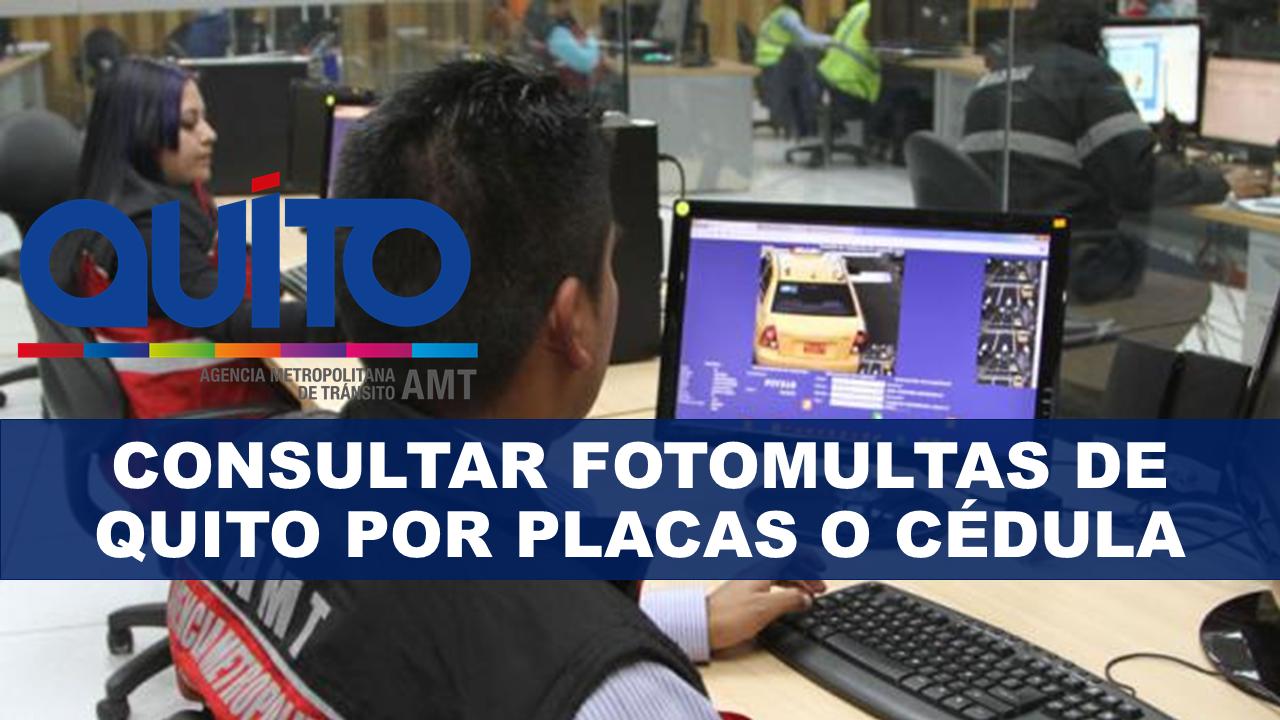 Consultar fotomultas de Quito por placas o cédula