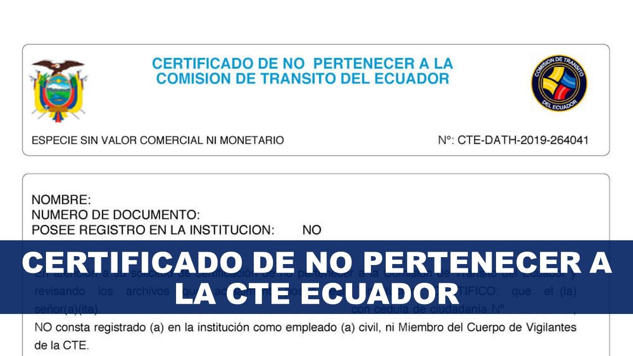 Certificado de no pertenecer a la CTE Ecuador