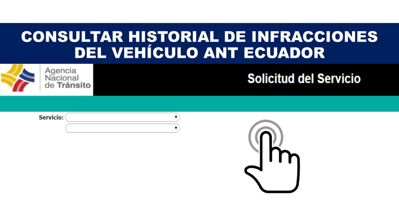 Consultar historial de infracciones del vehículo ANT Ecuador