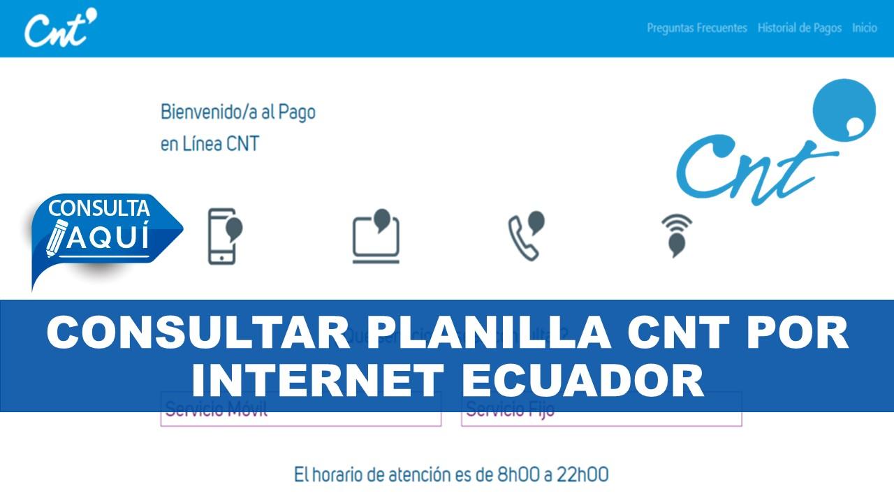 Consultar planilla CNT por internet Ecuador